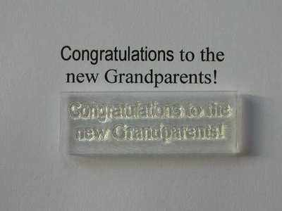 Congratulations to the new Grandparents! stamp
