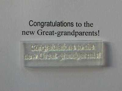 Congratulations to the new Great-grandparents! stamp