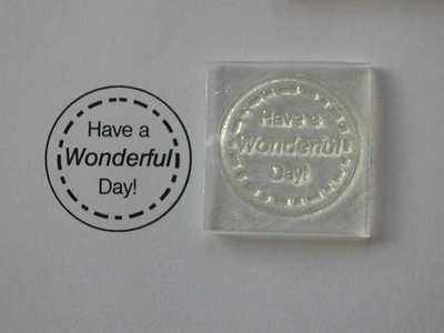 Have a Wonderful Day! circle stamp