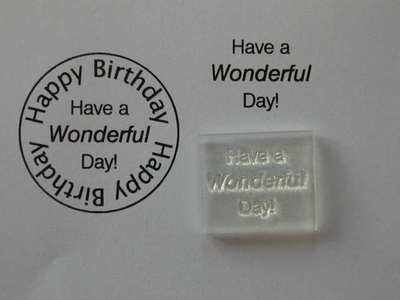 Have a Wonderful Day! stamp