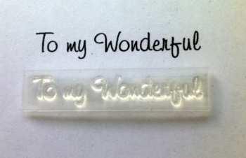 To my Wonderful, stamp 3