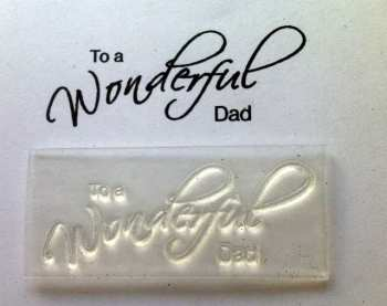 To a Wonderful Dad, script stamp