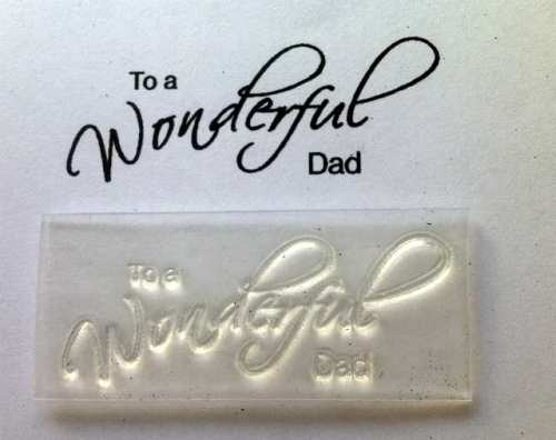 To my Wonderful Dad, script stamp