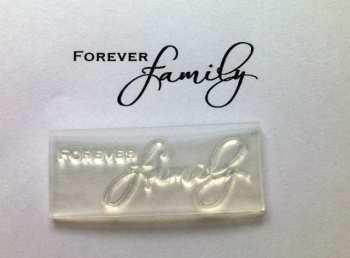 Forever Family, script stamp