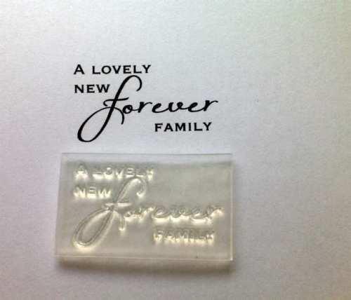 A lovely new Forever Family, script stamp