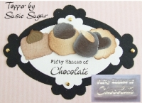 Fifty Shades of Chocolate, clear stamp