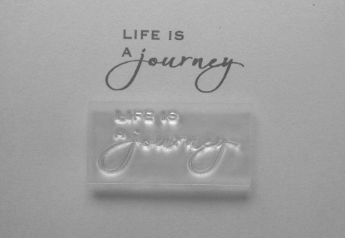 Life is a Journey, script stamp