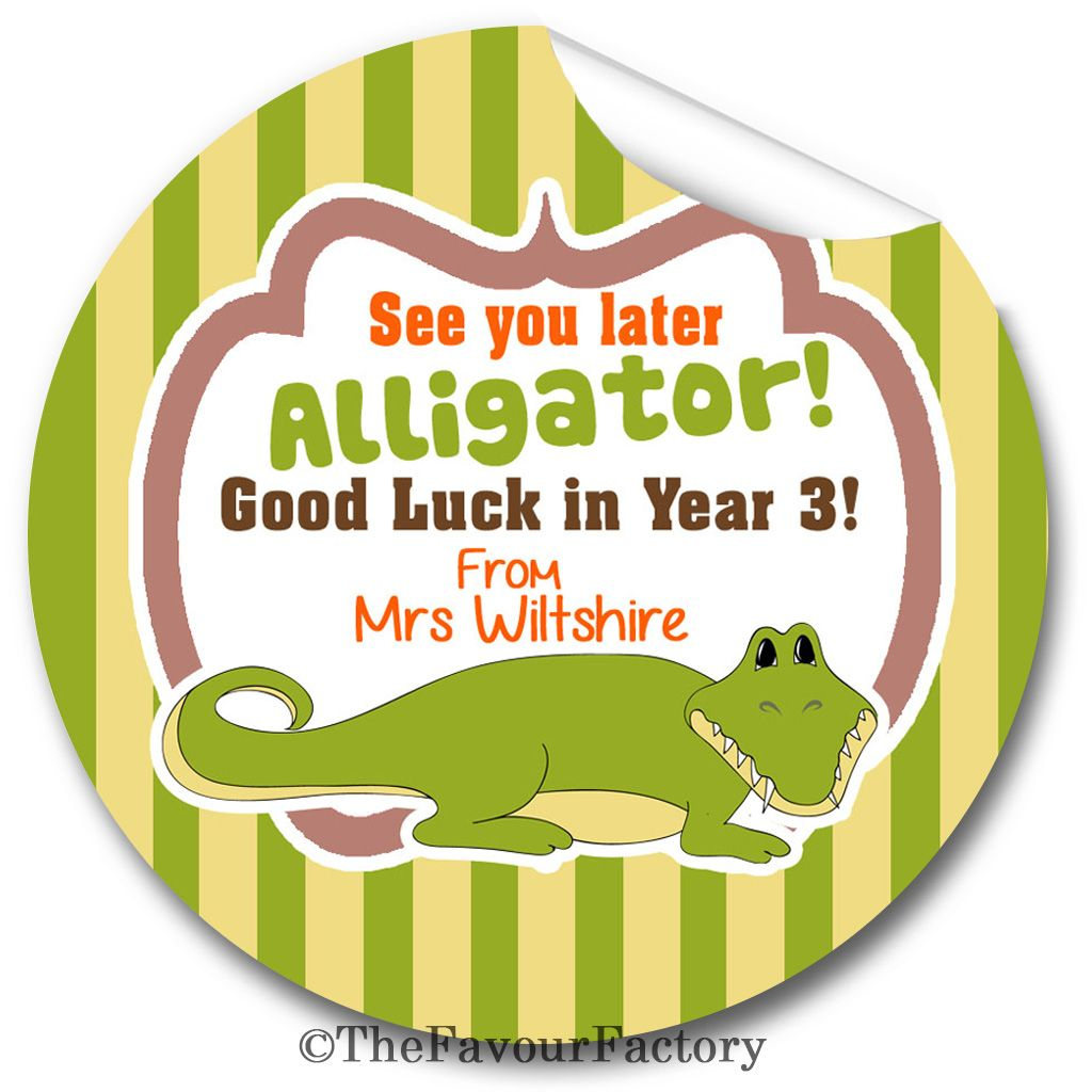 See you later Alligator End of Year Teacher to Class Personalised Stickers