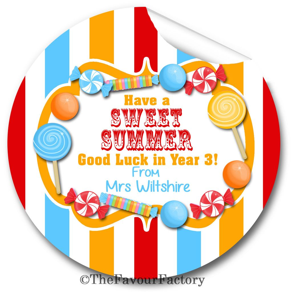 Have a sweet summer end of year teacher to class personalised stickers labe