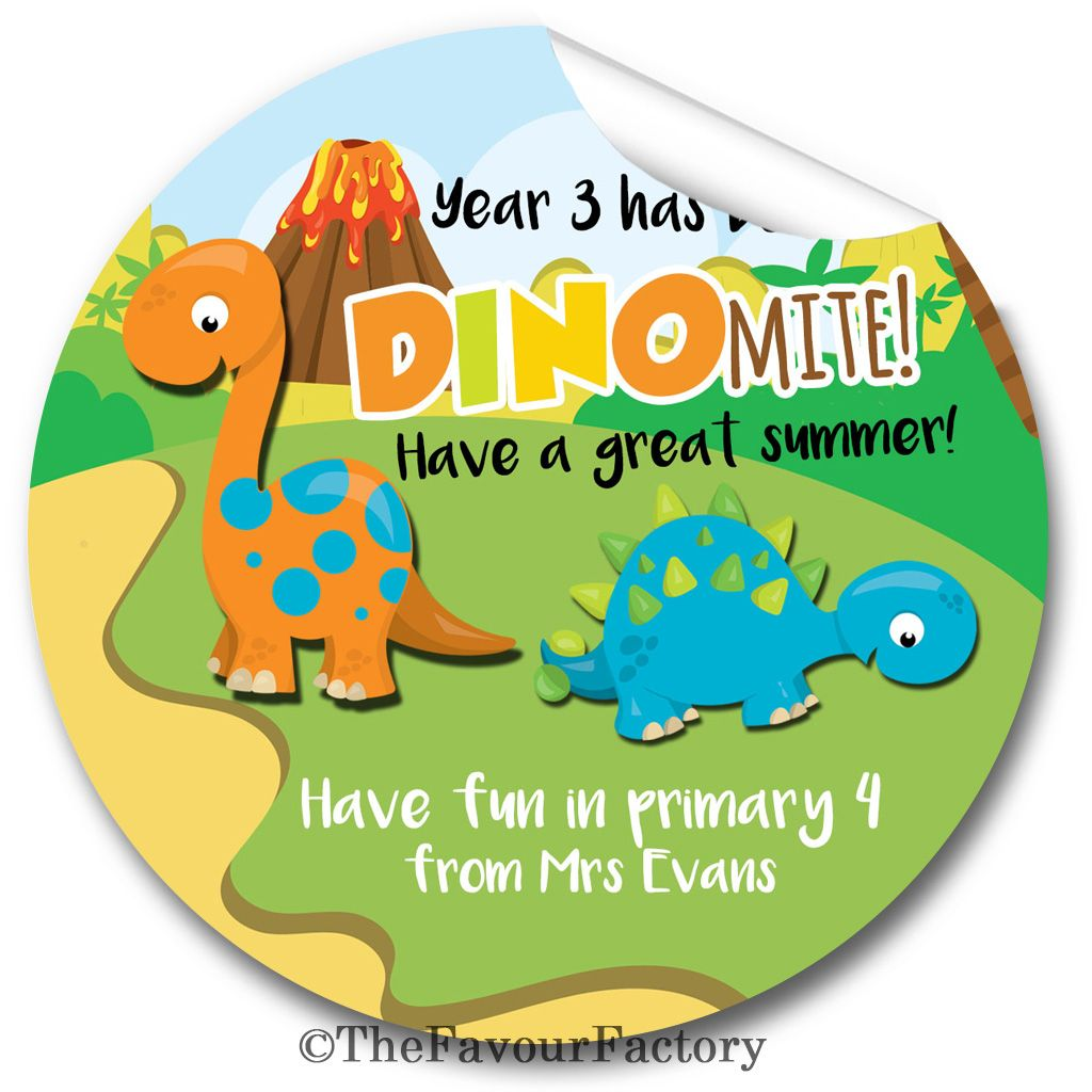 It's Been Dinomite End of Year Teacher to Class Personalised Stickers Label