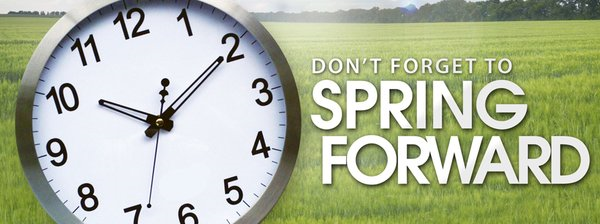 Dont forget to change your clocks, Spring Forward