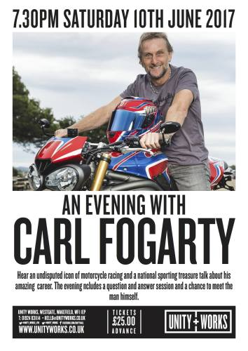 An Evening with Carl Fogarty - Unity Works, Wakefield, Yorkshire