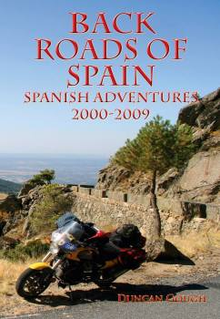 Back Roads of Spain, Motorcycle Travel book, Duncan Gough