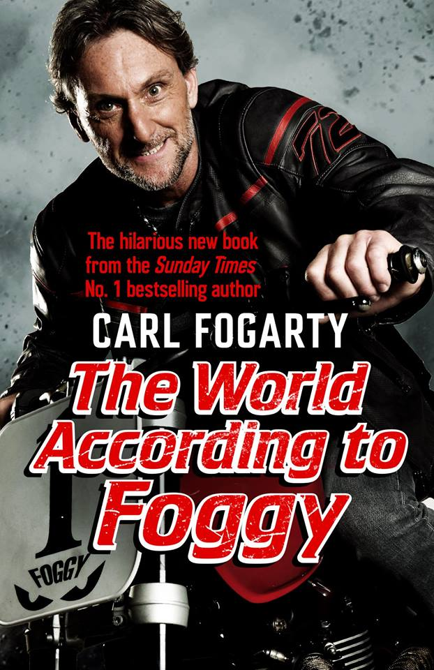 The World According to Foggy - Carl Fogarty Book Launch