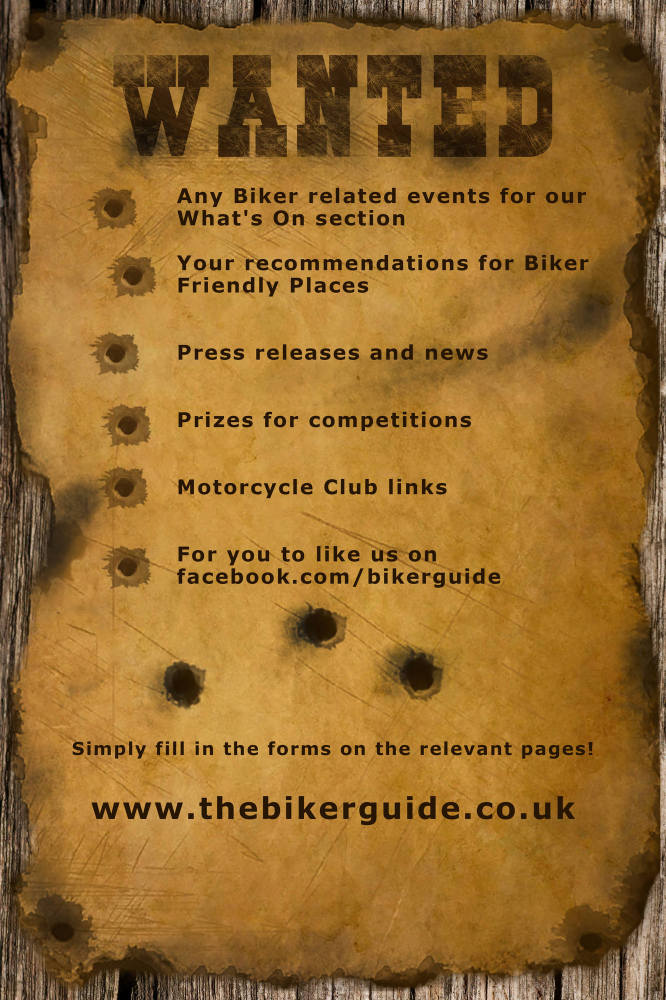 WANTED, your events, news, recommendations and more - THE BIKER GUIDE
