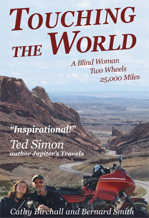 Touching the World - A Blind Woman, Two Wheels, 25,000 miles