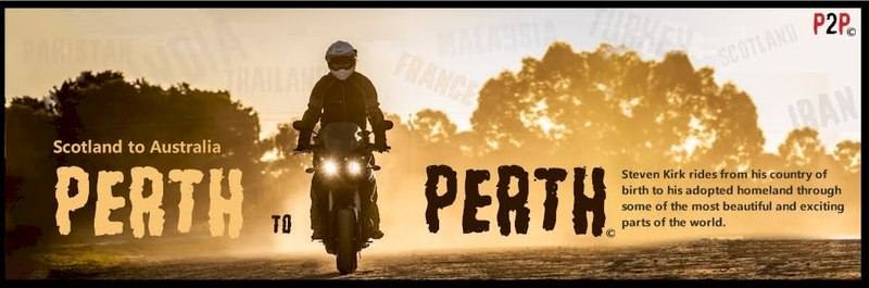 Perth to Perth TV Series, an epic motorcycle journey from Scotland to Austr