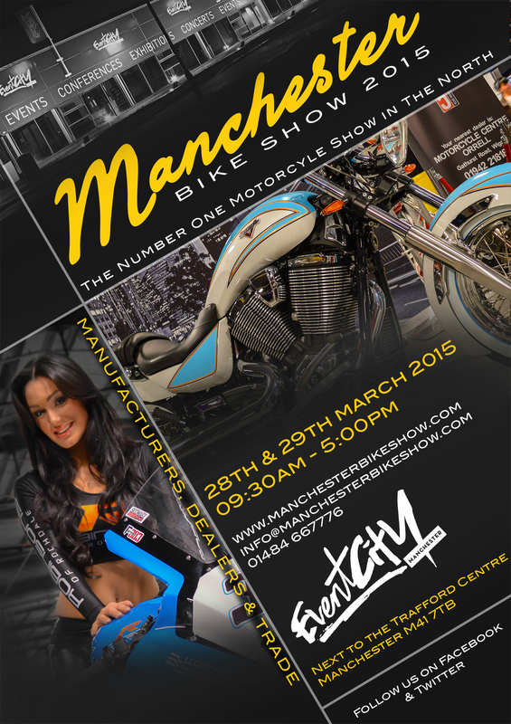 Manchester Bike Show 2015, 28th - 29th March 2015