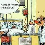 Doctor is the bike okay