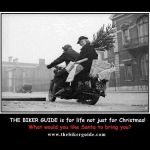 THE BIKER GUIDE is for life, not just for Christmas