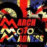 Haggs March Moto Madness UK