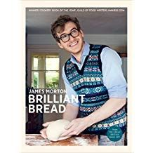 Brilliant Bread b y James Morton from Amazon