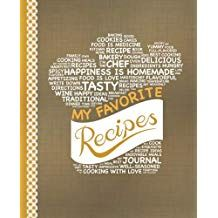 My Favorite Recipes: Blank Recipe Book to Write In from Amazon