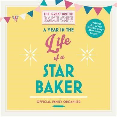 Get organised and planning with A Year in the Life of a Star Baker