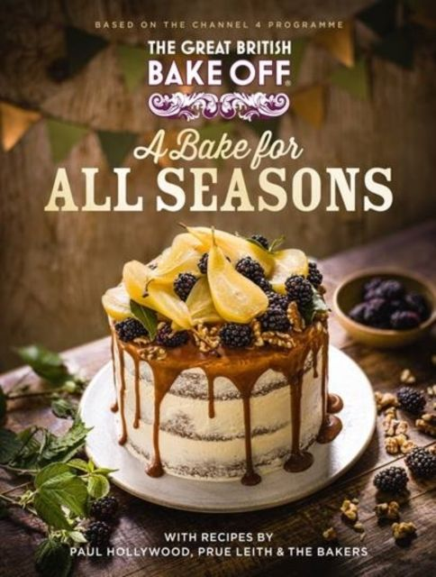 The Great British Bake Off: A Bake for all Seasons from Hive.co.uk