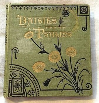 Antique book Daisies from the Psalms A garland of words in season by F M H