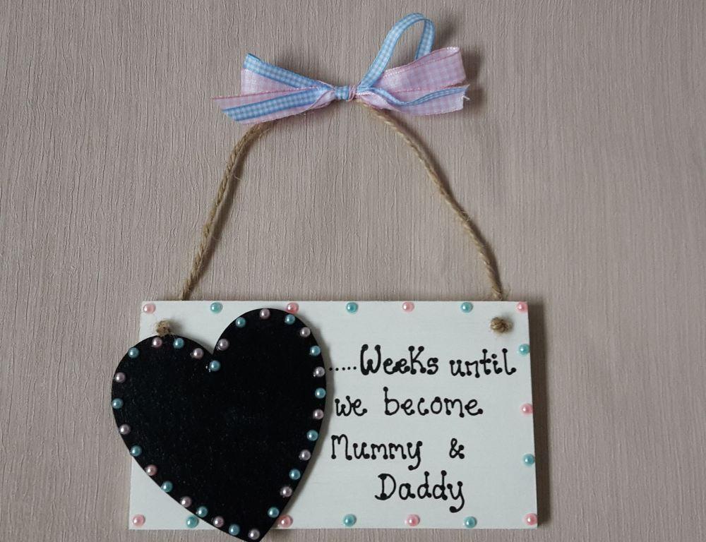 weeks until we become parents countdown plaque