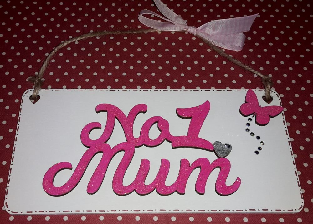No 1 Mum plaque - pink