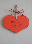 "Red painted heart plaque ""Will you marry me?"""