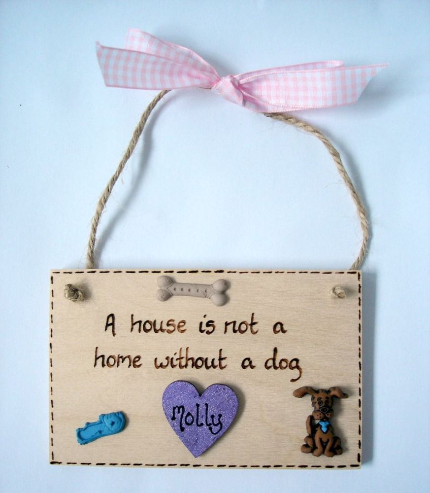 Dog home plaque