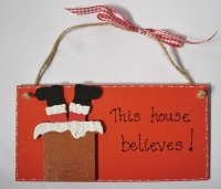 "<!-- 0001 -->Christmas ""This house believes"" plaque"