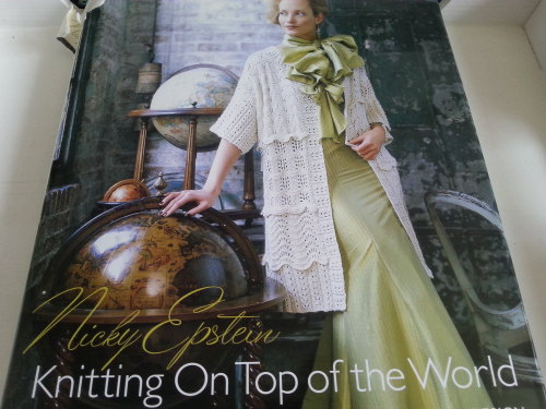 Knitting On Top Of The World by Nicky Epstein