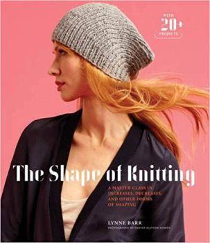 The Shape Of Knitting - Lynne Barr