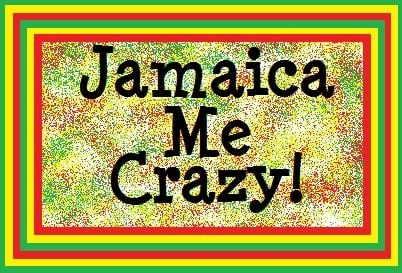 Jamaica Me Crazy  - Price from