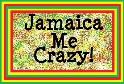 Jamaica Me Crazy  - Price from
