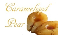 Caramelised Pear  - Price from