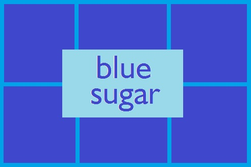 Blue Sugar type*...Price from