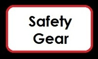 <!--005-->Safety Gear