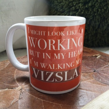 Walking my Vizsla mug