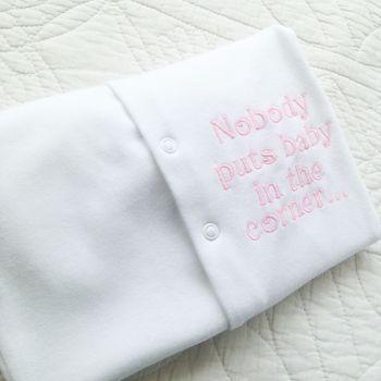 Nobody puts baby in the corner baby grow sleepsuit