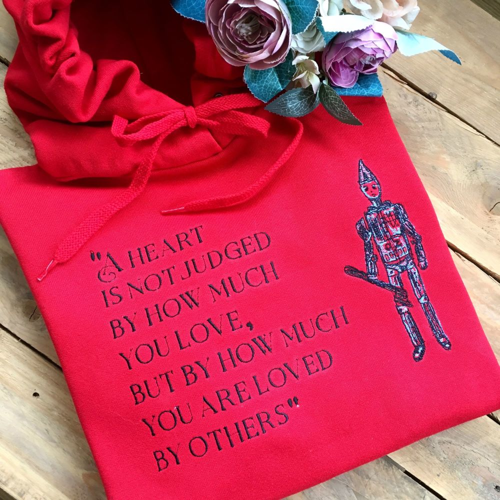 Embroidered tinman wizard of oz quote hoodie