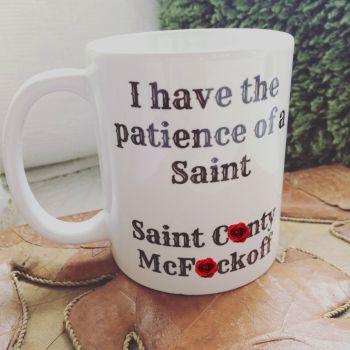 Patience of a saint  Mug