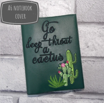 Go  deep throat a cactus A6 notebook cover
