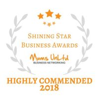 Shining Star Business Awards Mums UnLtd Highly Commended 2018