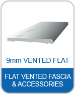 9L 9mm Vented Flat General Purpose Fascia Boards