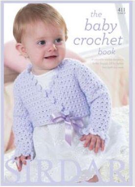 Sirdar The Baby Crochet Patterns Book 411 Snuggly DK Wool 16 Designs
